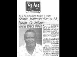 When Egbert Alfonso Jackson, aka Charlie Mattress, passed away, it was big news.